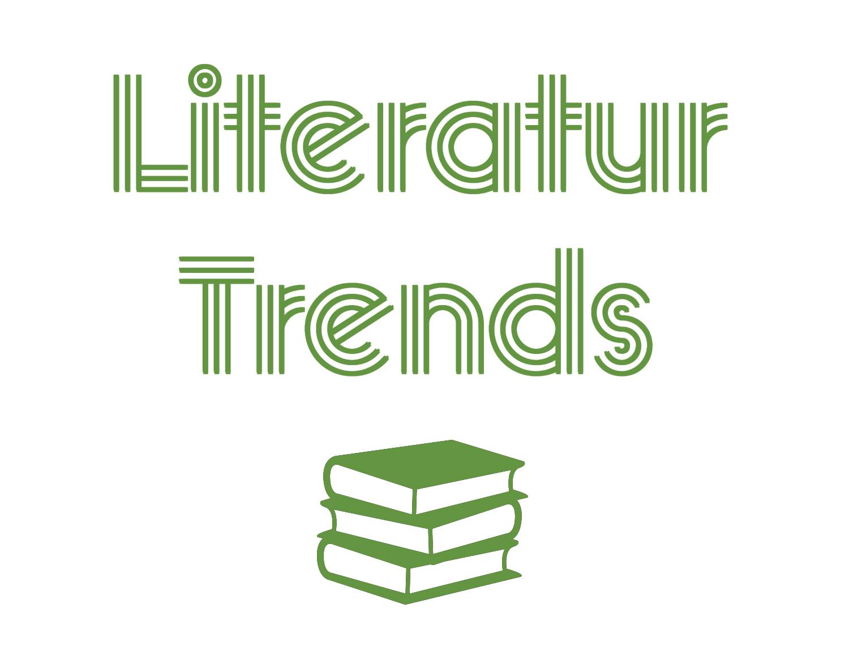Literatur Trends